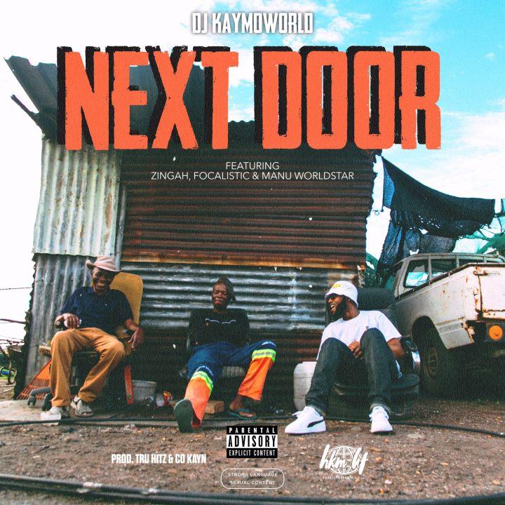 DJ Kaymo Working On New Single Next Door Featuring Zingah, Focalistic & Manu Worldstar To Drop On Friday 7th