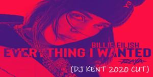 Billie Eilish – Everything I Wanted (DJ Kent 2020 Cut) mp3 download