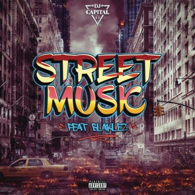 DJ Capital – Street Music ft. Blaklez mp3 download