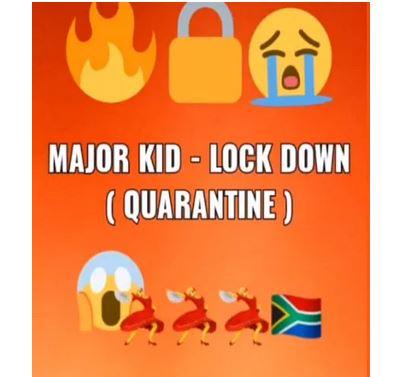 Major Kid – LockDown (Quarantine) mp3 download