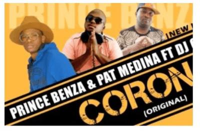 Prince Benza & Pat Medina – Corona Ft. DJ Call Me mp3 download