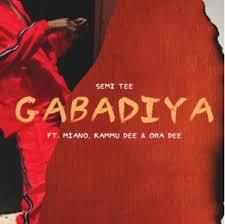 VIDEO: Semi Tee – Gabadiya ft. Miano, Kammu Dee & Ora Dee