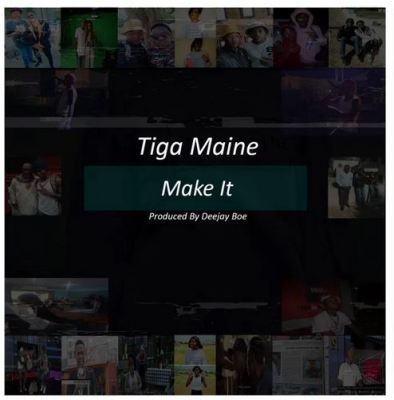 Tiga Maine – Make It mp3 download
