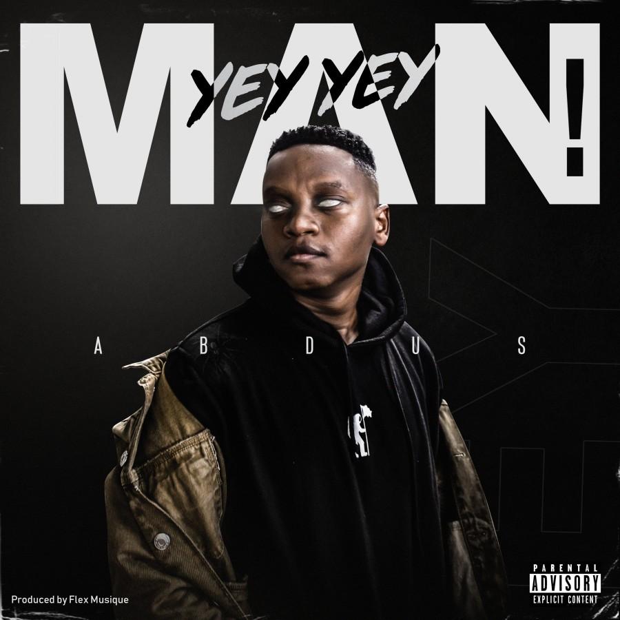 Abdus - Yey Yey Man
