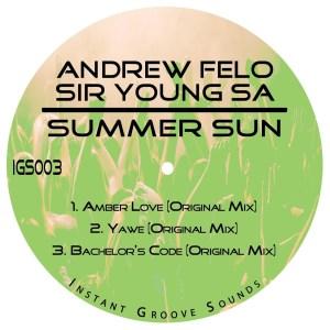 Andrew Felo & Sir Young SA – Summer Sun EP