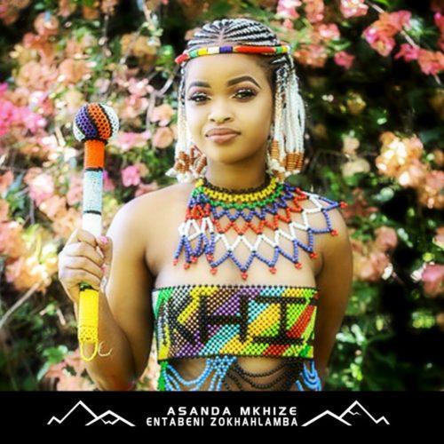 Asanda Mkhize – Entabeni ZoKhahlamba – EP