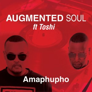 Augmented Soul & Toshi – Amaphupho (Extented Mix) mp3 download