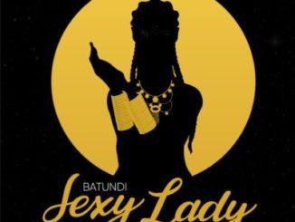 Batundi – Sexy Lady ft. Anatii & Gemini Major Mp3 dwnload