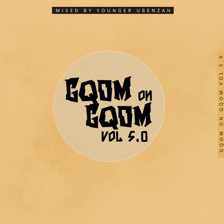 Benzani Younger – Gqom On Gqom 5.0 Mp3 download