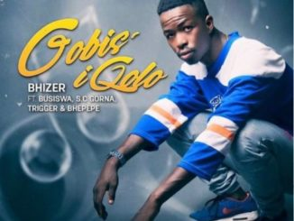 Bhizer – Gobisiqolo ft. Busiswa, SC Gorna, Bhepepe Mp3 download