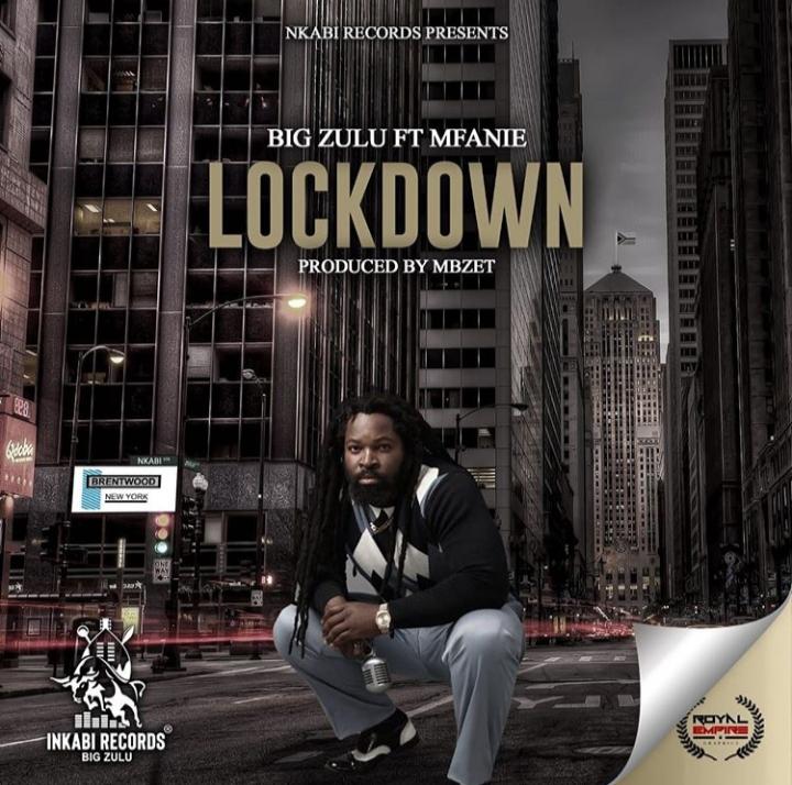 "Big Zulu Premiers New Song ""Lockdown"" Featuring Mfanie"