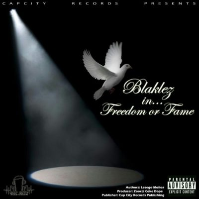 Blaklez – Freedom or Fame Mp3 dowload