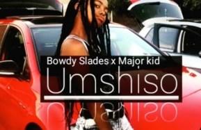 Body Slades ft Major Kid – Umshiso mp3 download