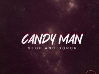Candy Man – Skop And Donor sa music download