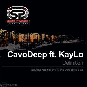 CavoDeep, KayLo – Definition (Incl. Remixes) mp3 download
