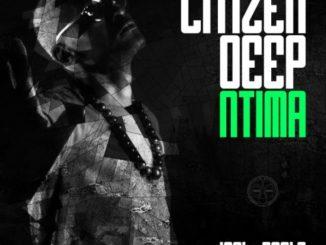 Citizen Deep – Ntima EP