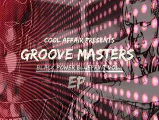 Cool Affair & Zephan – Groove Masters – Black Power Blue Print EP