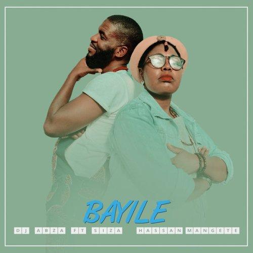 DJ Abza, Siza & Hassan Mangete – Bayile Mp3 download
