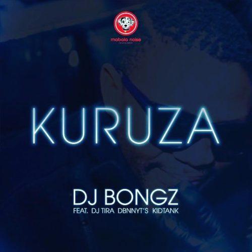 DJ Bongz – Kuruza ft. DJ Tira, Dbn Nyts & Kidtank mp3 download