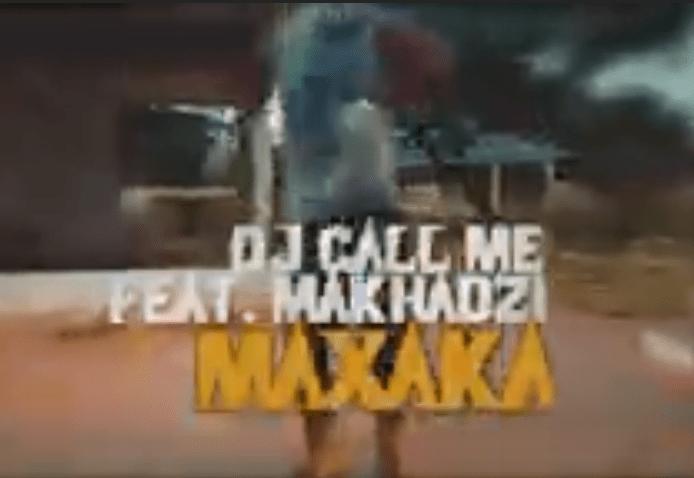 DJ CALL ME – Maxaka Feat. Makhadzi, Mr Brown & Dj Dance Mp3 download