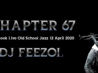 DJ FeezoL – Chapter 67 (Old School Jazz)
