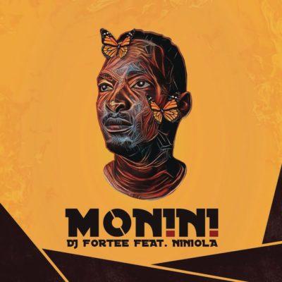 DJ Fortee – Monini ft. Niniola mp3 dowload