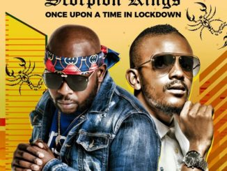DJ Maphorisa & Kabza De Small – Once Upon A Time In Lockdown (Scorpion Kings) mp3 download