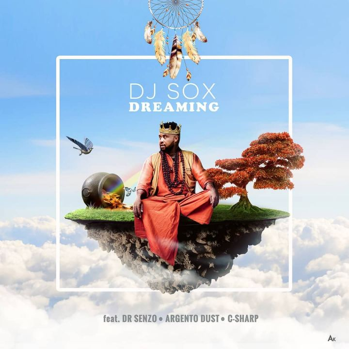 DJ Sox - Dreaming Ft. Dr Senzo, C Sharp & Argento Dust mp3 download