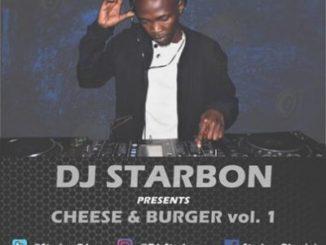 DJ Starbon – Cheese & Burger Vol 1 mp3 download