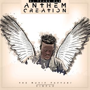 DJ Tears PLK – Anthem Of Creation (Original) house music