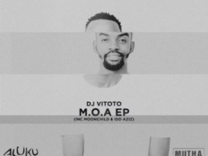 DJ Vitoto – M.O.A (Meaning Of Afro) Sa music download