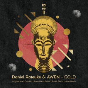 Daniel Rateuke & AWEN – Gold (Enoo Napa Remix)