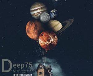 Deep75 – Up All Night ZIP DOWNLOAD