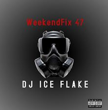 Dj Ice Flake – WeekendFix 47 2020 mp3 download