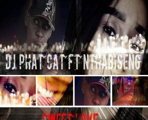 Dj Phat Cat – Sweet Love Ft. Nthabiseng mp3 download