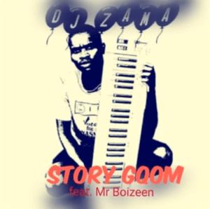Dj Zama Ft. Mr Boizeen – Story Gqom