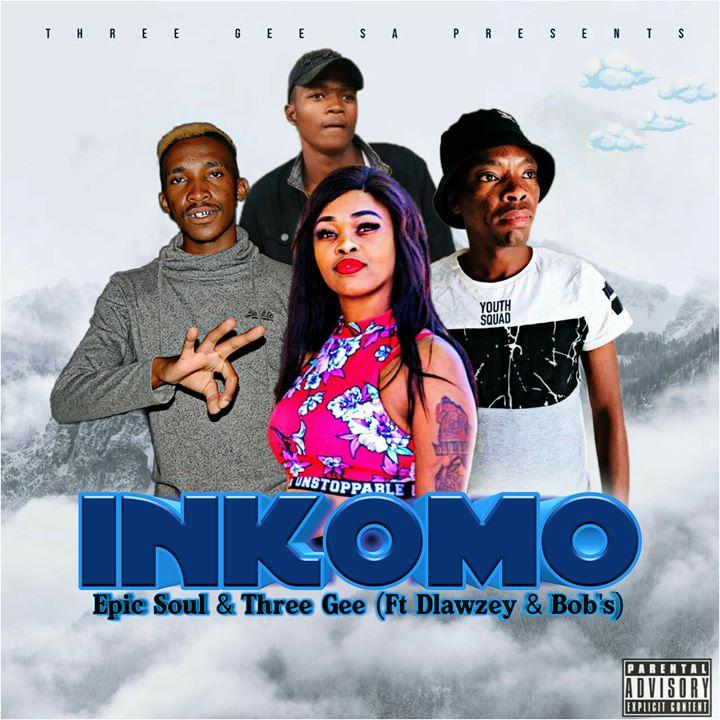 Epic Soul & Three Gee – Inkomo (Vocal Mix) Ft Dlawzey & Bob's