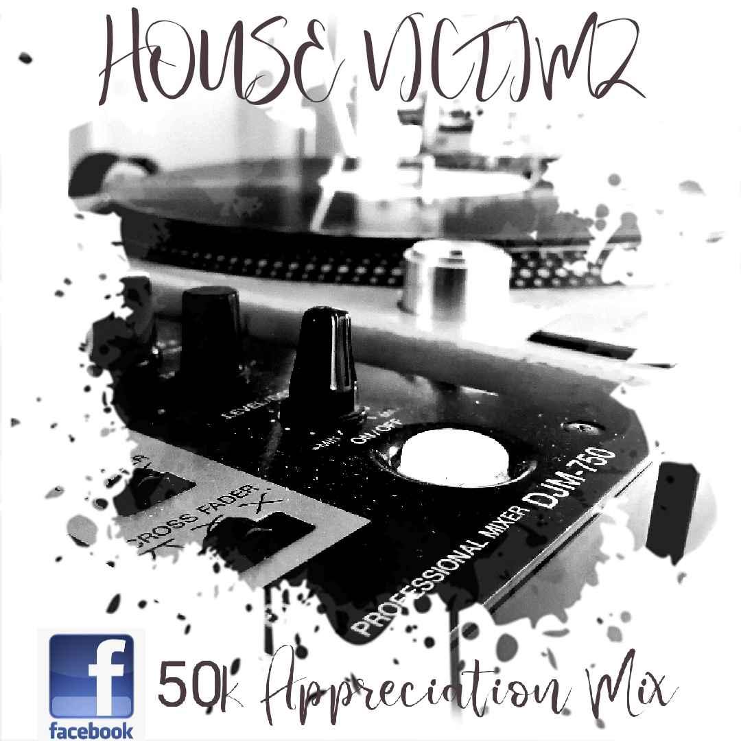 House Victimz SA – 50K Appreciation Mix mp3 download