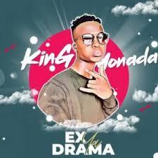 King Monada – Ex Ya Drama Lyrics