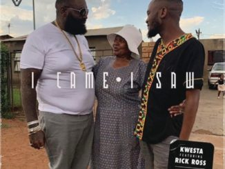 Kwesta - I Came I Saw ft. Rick Ross Mp3 download