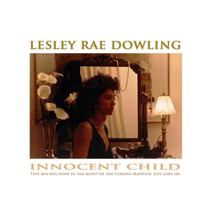 Lesley Rae Dowling – Innocent Child (Feat. Jonathan Butler)