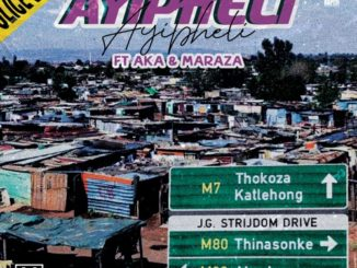 Makwa – Ayipheli ft. AKA & Maraza Mp3 download