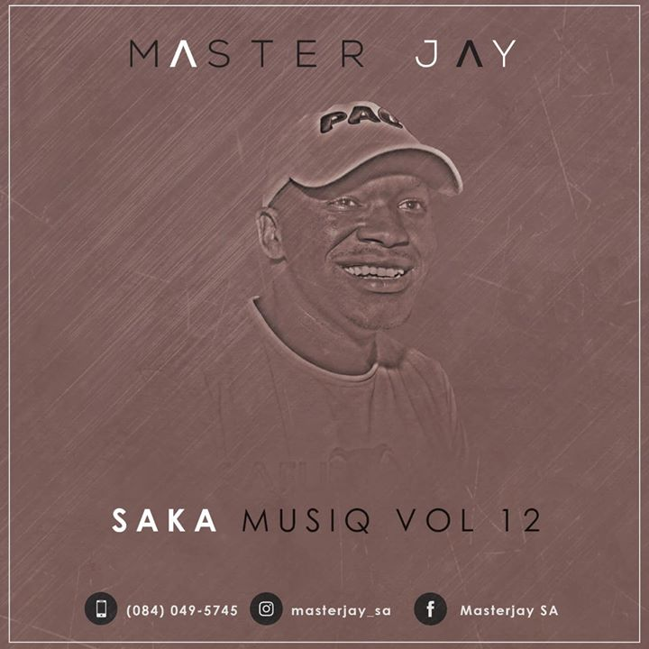 Master Jay – SaKa MusiQ Vol 12 fakaza download