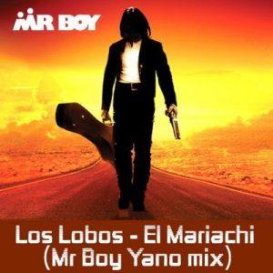 Mr Boy – Los Labos EL Mariachi (Mr boy Yano Mix) mp3 download