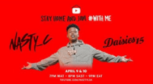 Nasty C – StayHome & Jam With Me and Rocking The Daisies mp3 download