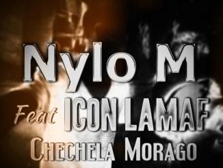 Nylo M – Chechela Morago Ft. Icon Lamaf mp3 download SA Hiphop 2020