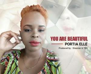 Portia Elle – You Are Beautiful mp3 download