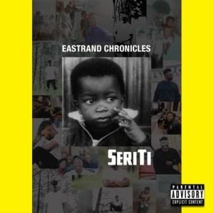 Seriti – East Rand Chronicles sa music download