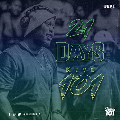Shaun101 – 21 days with shaun101 (Episode 02) mp3 download