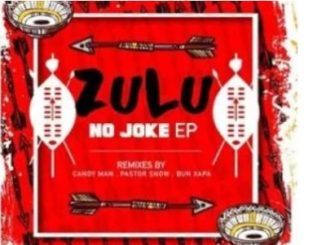 Sixnautic & Bonga Afrika – Zulu No Joke (Pastor Snow Remix) Mp3 dpwnload